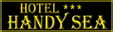 Hotel Handy Sea ***