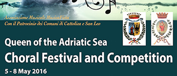 Queen of the Adriatic Sea Choral Festival and Competition 2016
