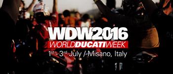 World Ducati Week 2016 dal 1 al 3 luglio a Misano Adriatico