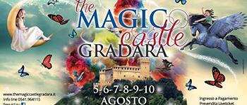 Magica Castel 2016 dal 5 al 10 Agosto a Gradara